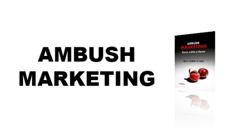 AMBUSH MARKETING : the game within a game